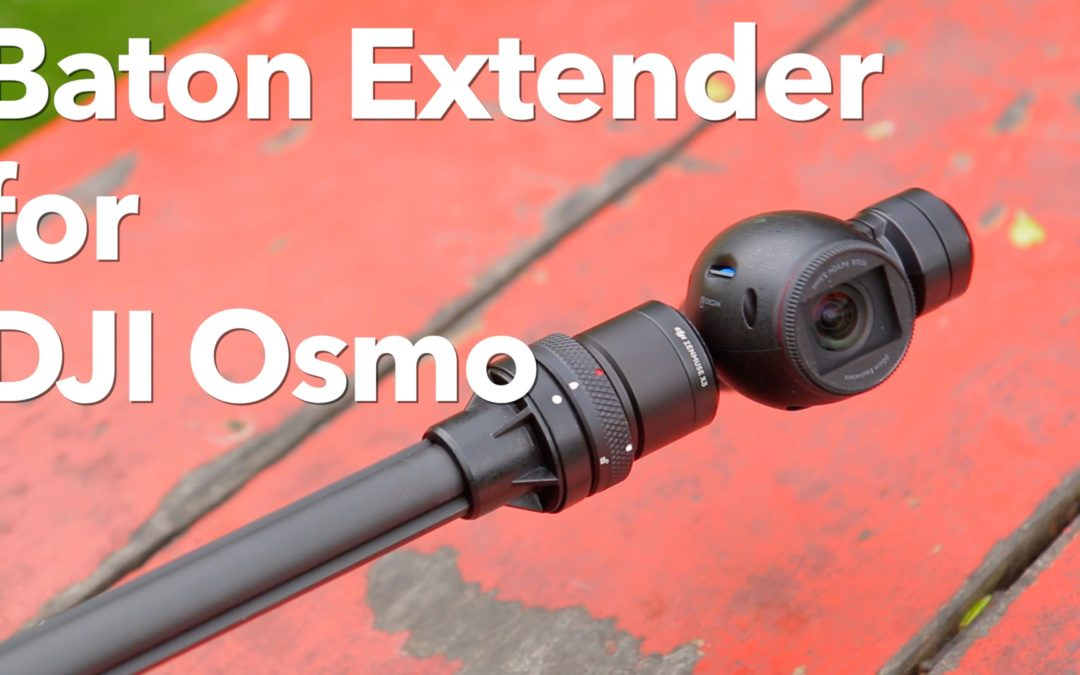 Kamerar Baton Extender for the DJI Osmo