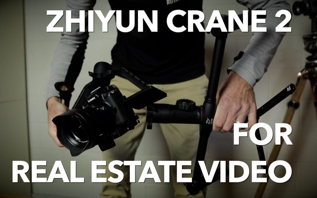Zhiyun Crane 2 for Real Estate Video