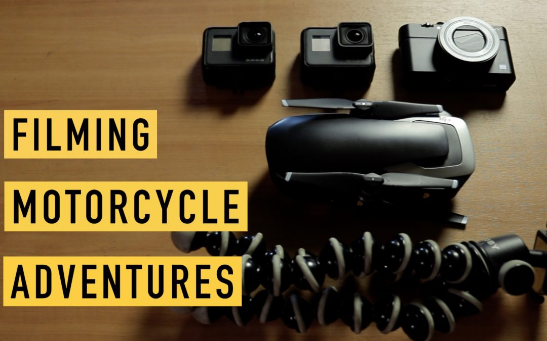 Camera Gear for Filming Motorcycle Videos