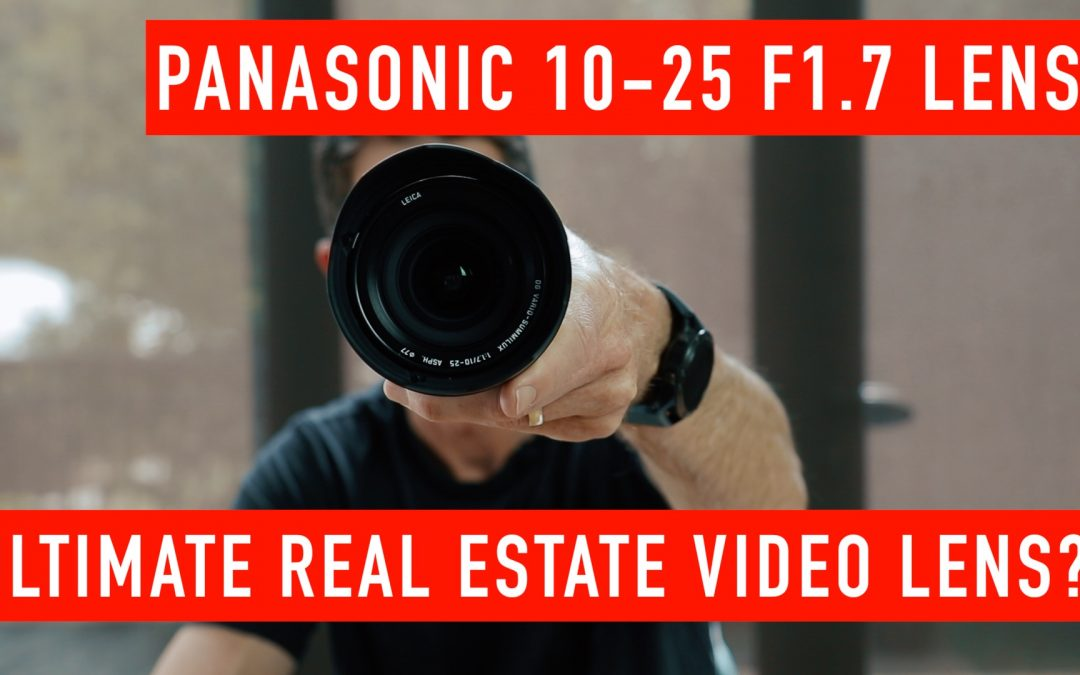 Ultimate Lens for Shooting Real Estate Video?