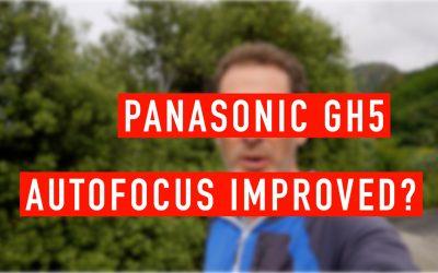 Panasonic GH5 Autofocus Improvements?