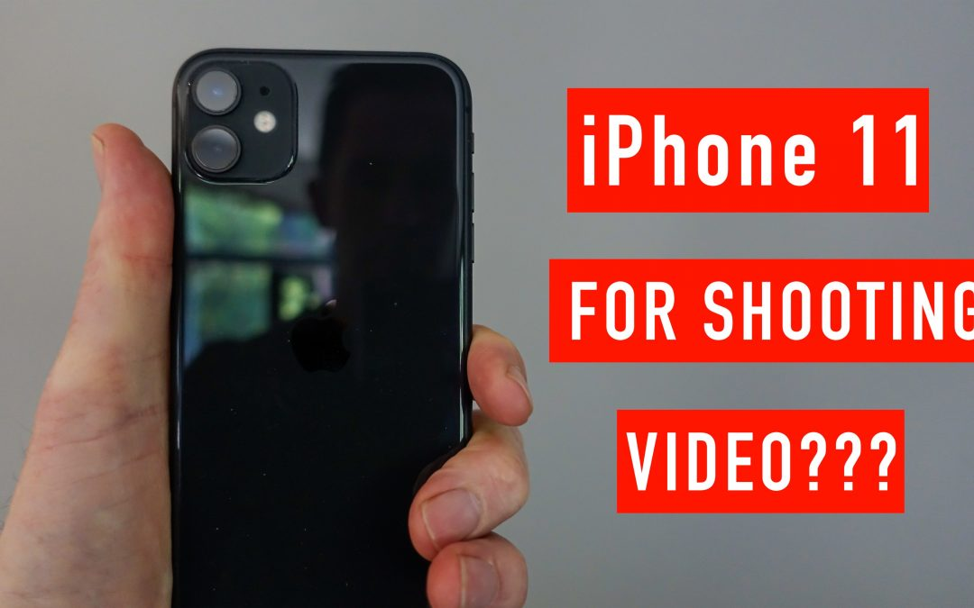 Will the iPhone 11 be Replacing my other Video Cameras?