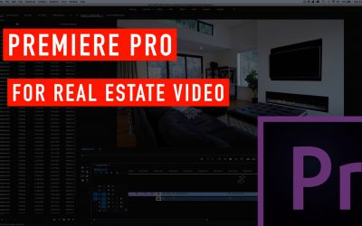 Premiere Pro for Editing Real Estate Video